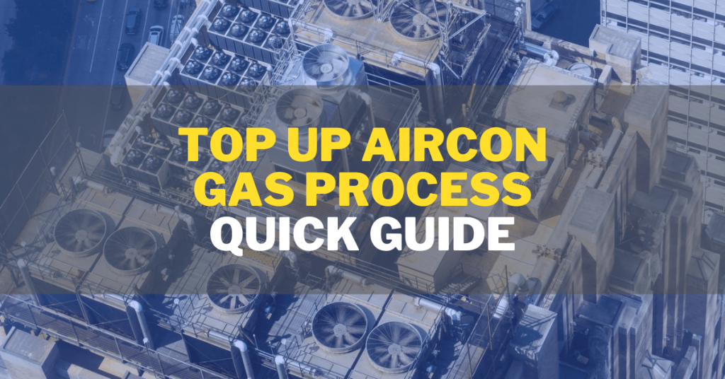 Top Up Aircon Gas Process Singapore